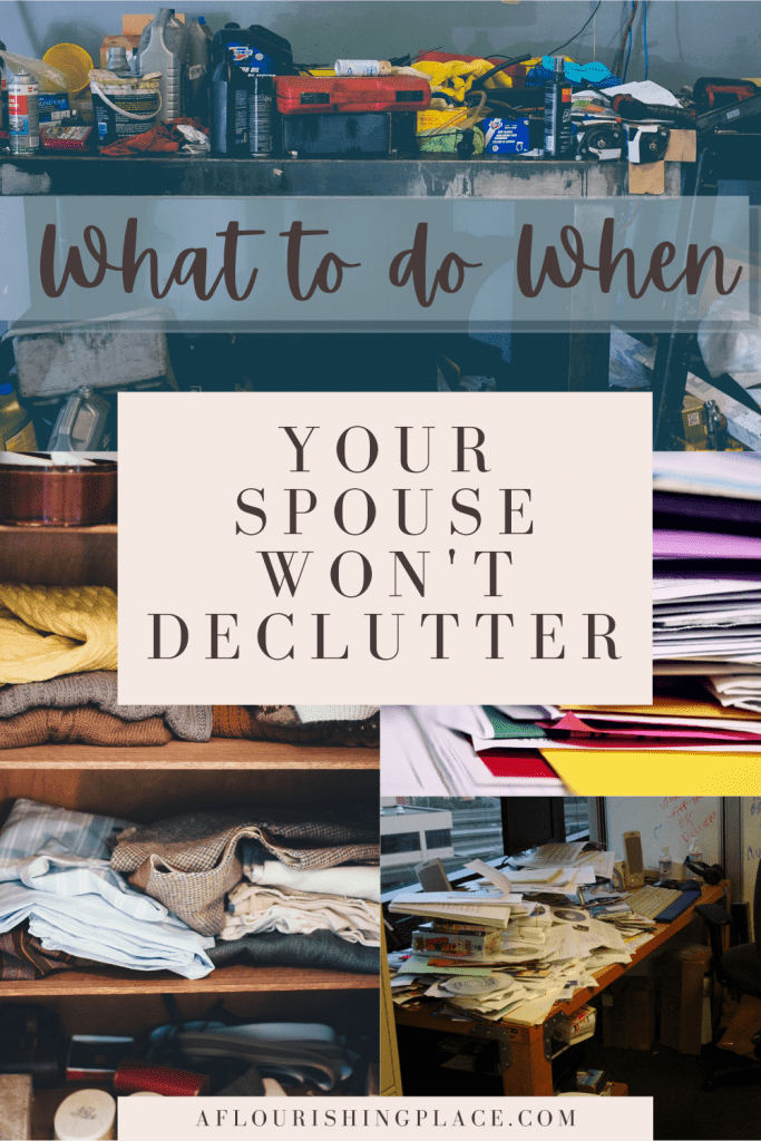 what to do when your husband won't declutter